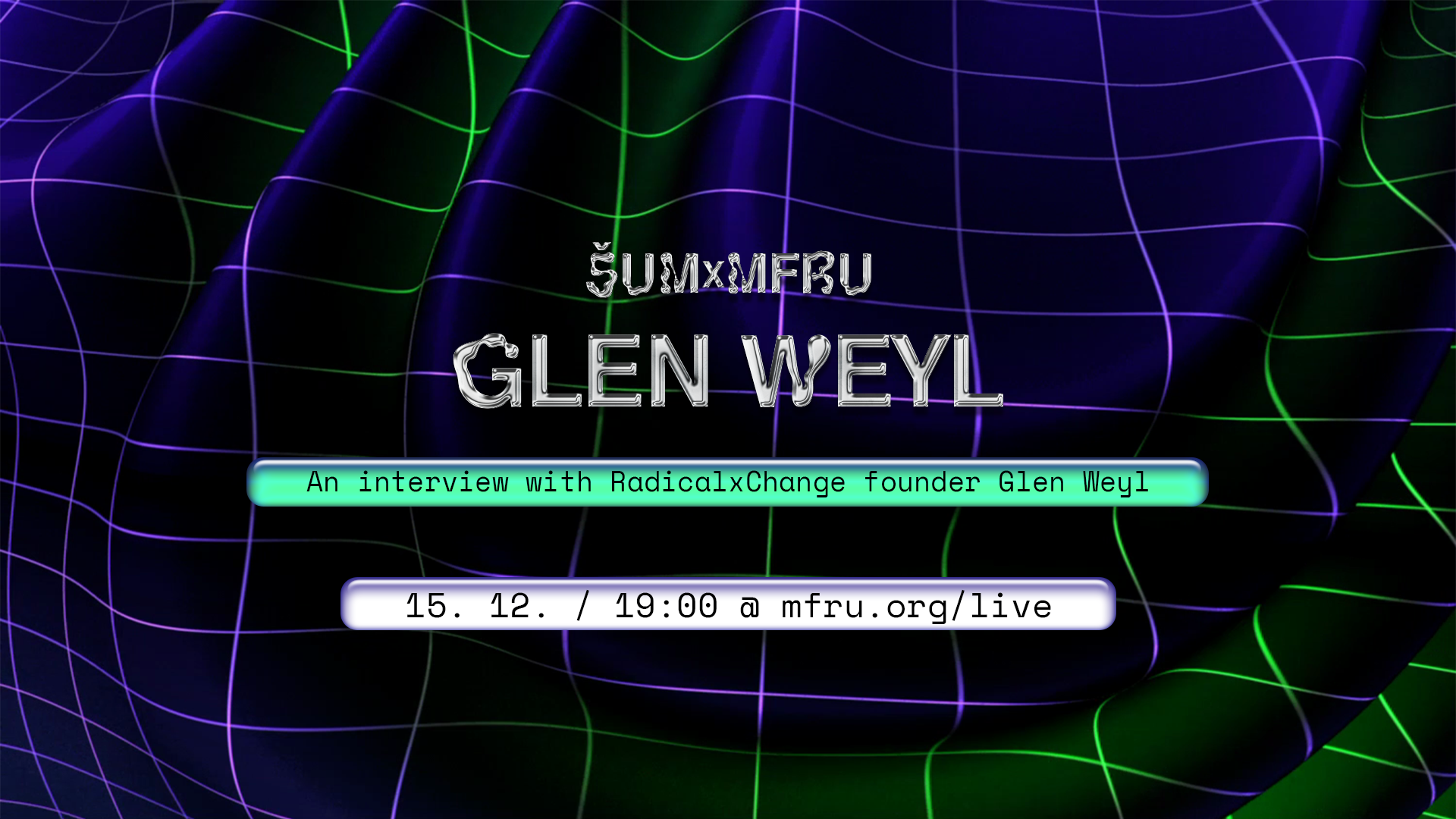 Live / An interview with RadicalxChange founder Glen Weyl